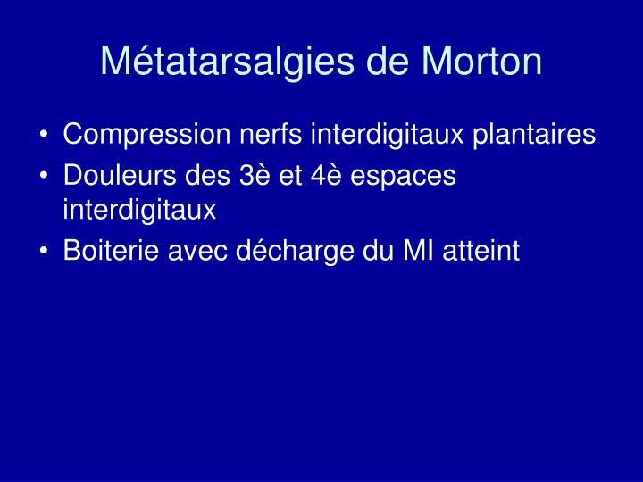 Métatarsalgies de Morton