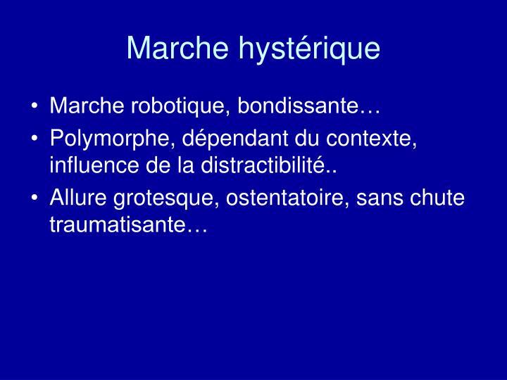 Marche hystérique