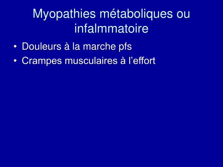 Myopathies métaboliques ou infalmmatoire