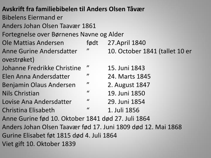 Avskrift fra familiebibelen til Anders Olsen Tåvær