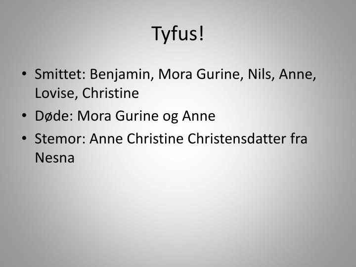 Tyfus!