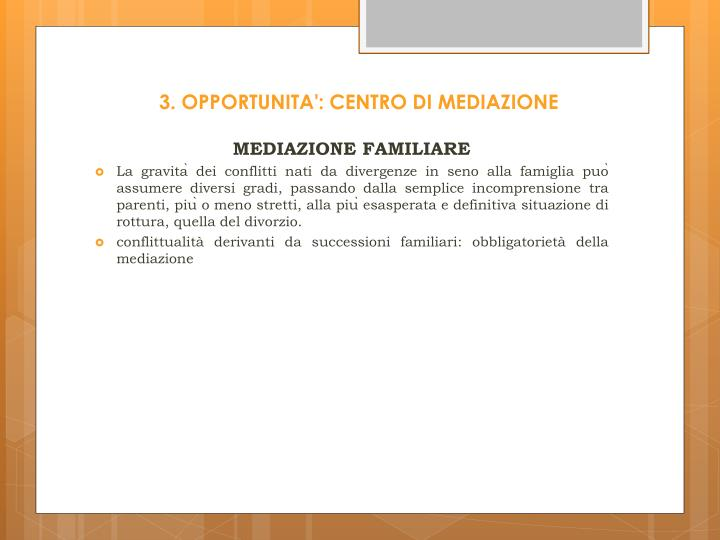 3. OPPORTUNITA