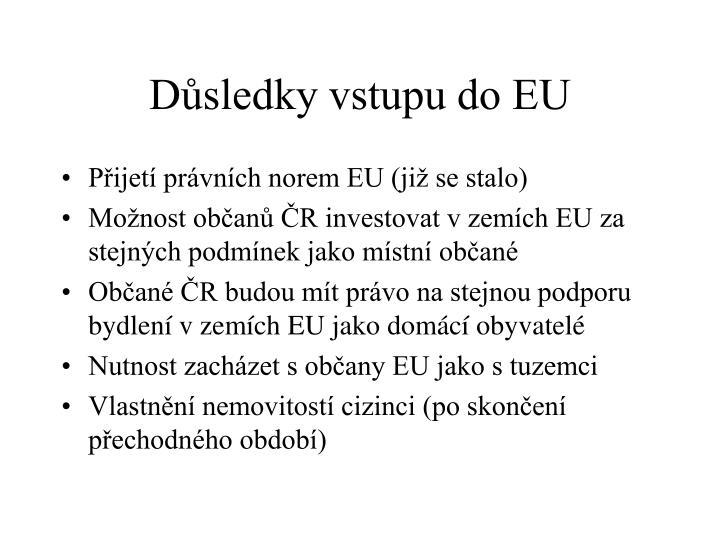 Důsledky vstupu do EU