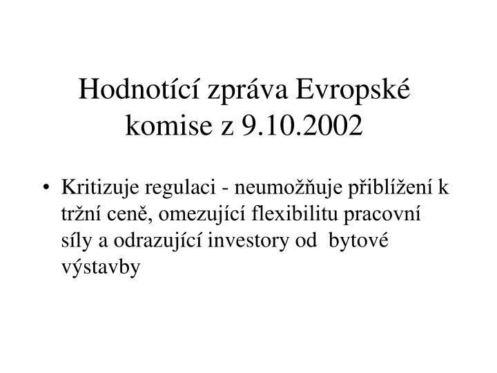 Hodnotící zpráva Evropské komise z 9.10.2002