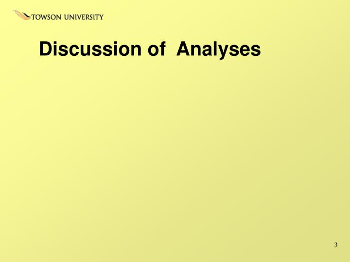 Discussion of  Analyses