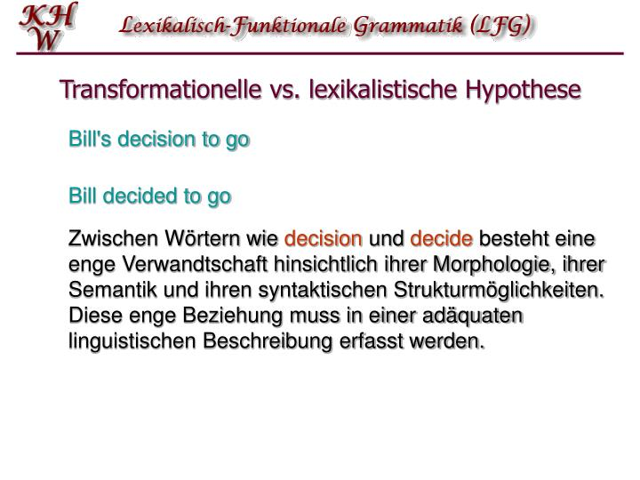 Transformationelle vs lexikalistische hypothese
