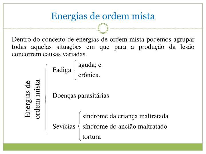 Energias de ordem mista