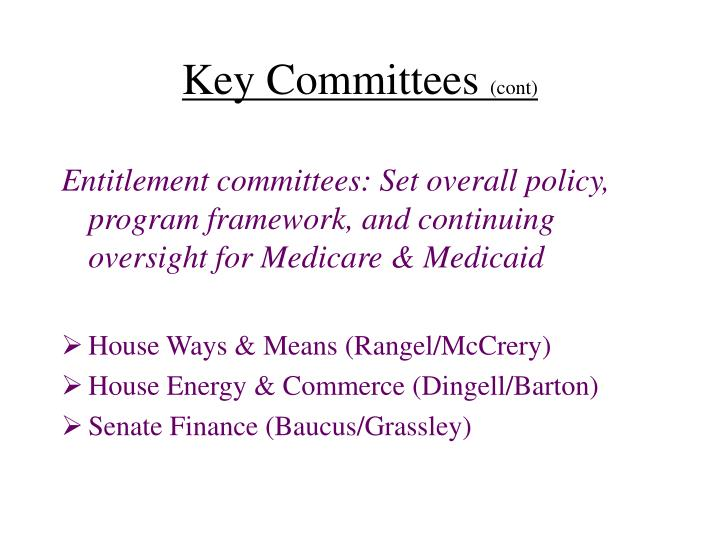 Key Committees