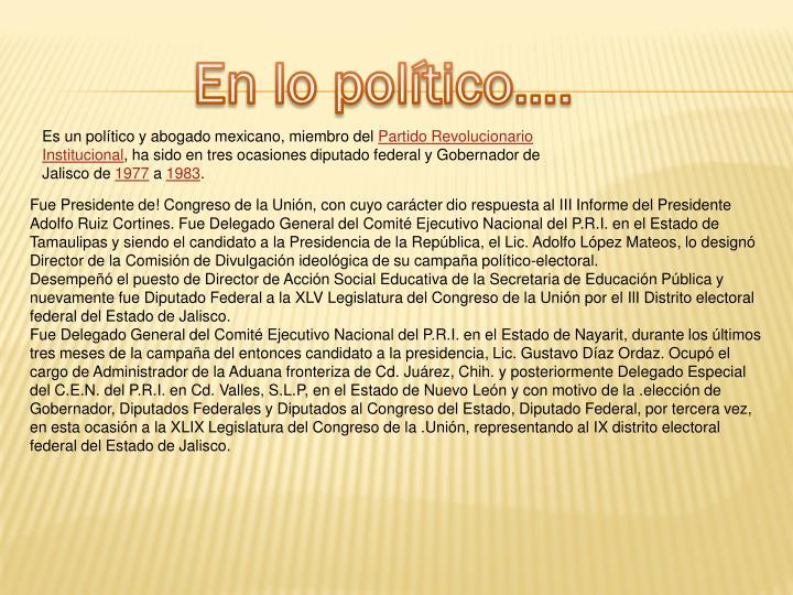 En lo político….