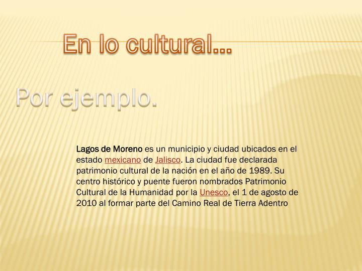 En lo cultural…