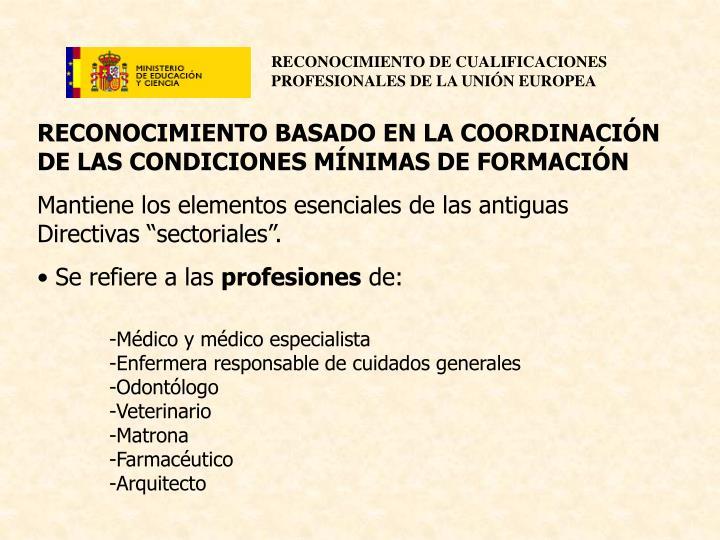 RECONOCIMIENTO BASADO EN LA COORDINACIÓN DE LAS CONDICIONES MÍNIMAS DE FORMACIÓN