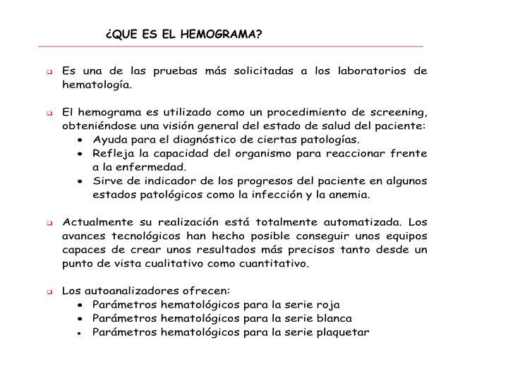 ¿QUE ES EL HEMOGRAMA?