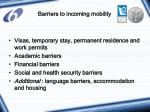 barriers to incoming mobility