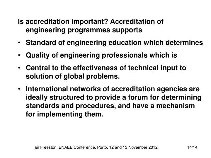 Is accreditation important? Accreditation of engineering programmes supports
