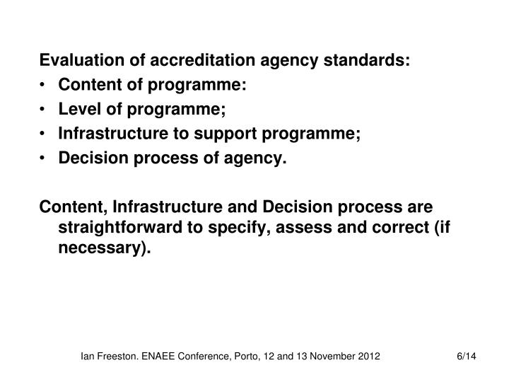 Evaluation of accreditation agency standards: