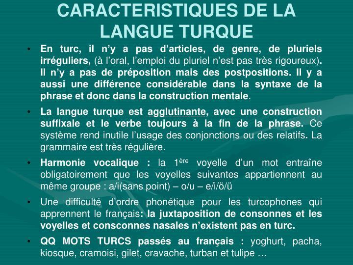 CARACTERISTIQUES DE LA LANGUE TURQUE