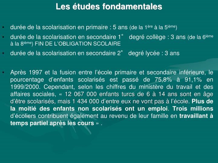 Les études fondamentales