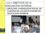 1 2 2 1 objetivos de la evaluacion externa2