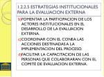 1 2 2 5 estrategias institucionales para la evaluacion externa1