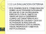 1 2 2 la evaluacion externa