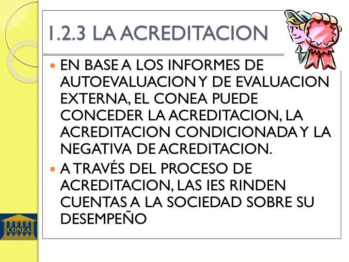 1.2.3 LA ACREDITACION