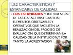 1 3 2 caracteristicas y estandares de calidad1