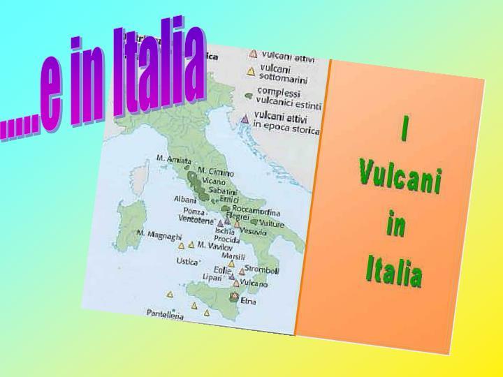 .....e in Italia