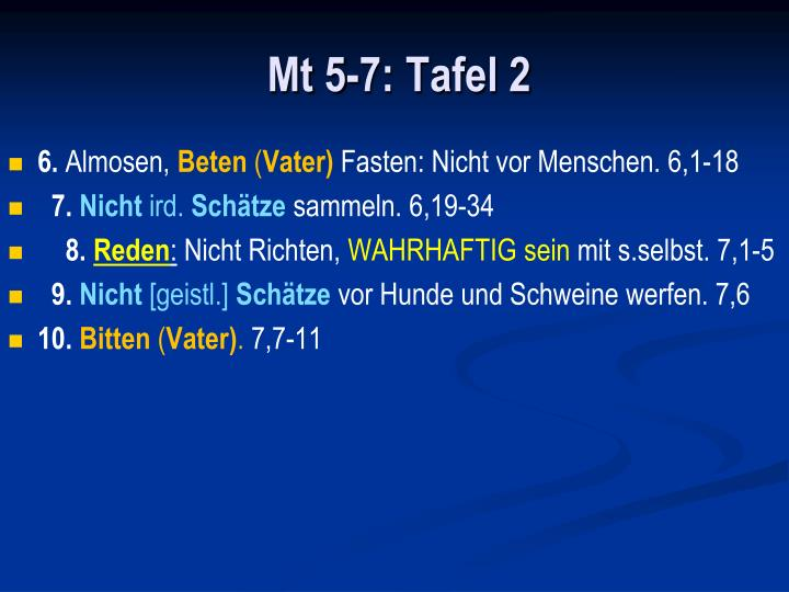 Mt 5-7: Tafel 2