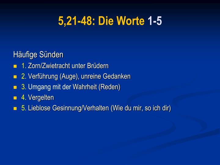 5,21-48: Die Worte