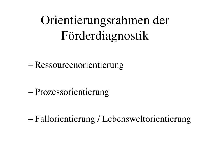 Orientierungsrahmen der Förderdiagnostik