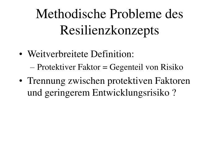 Methodische Probleme des Resilienzkonzepts