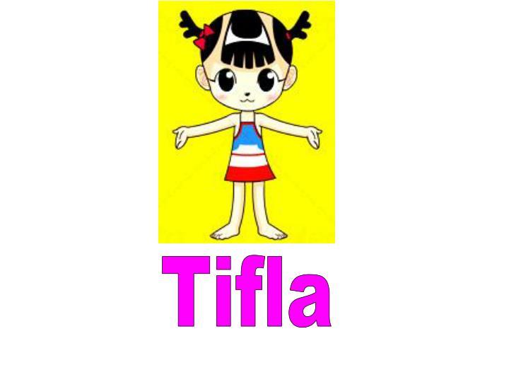 Tifla