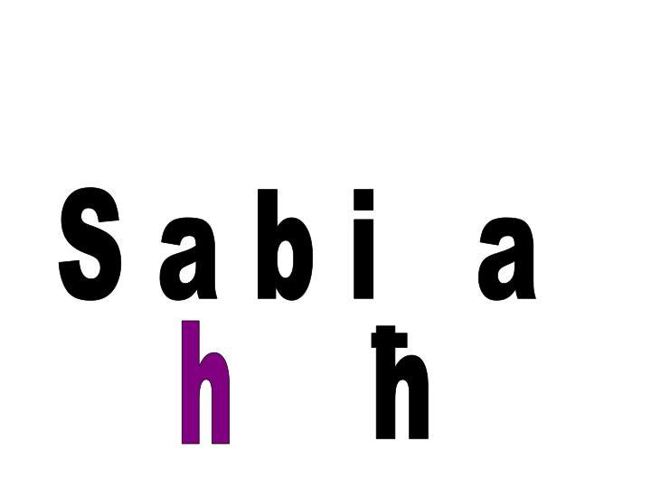 S a b i   a