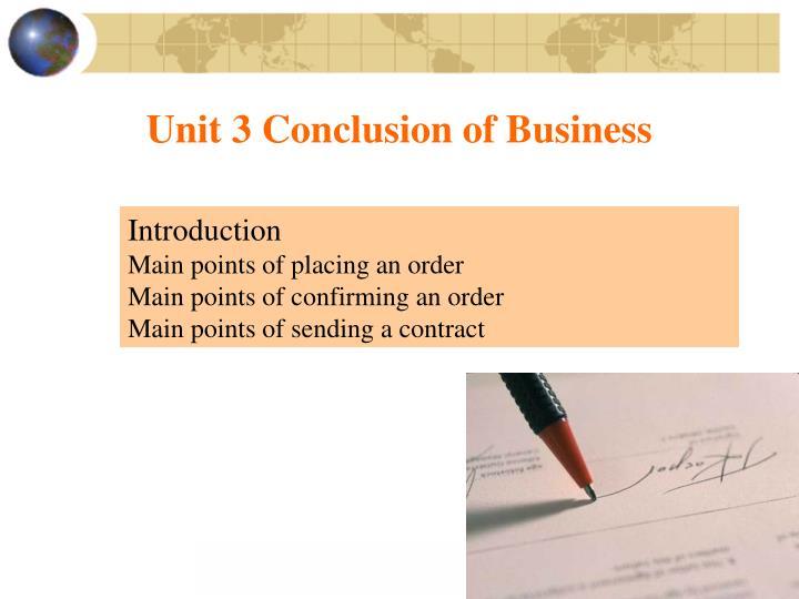 Unit 3 Conclusion of Business