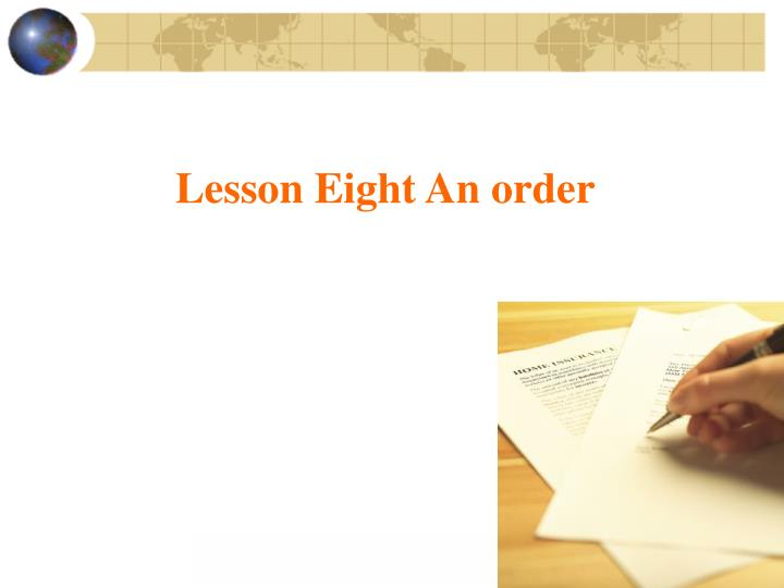 Lesson Eight An order
