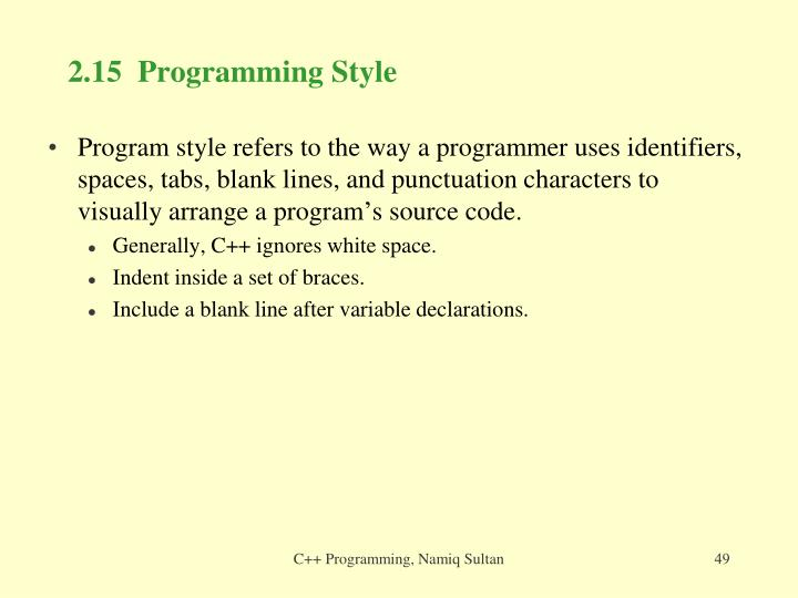 2.15  Programming Style