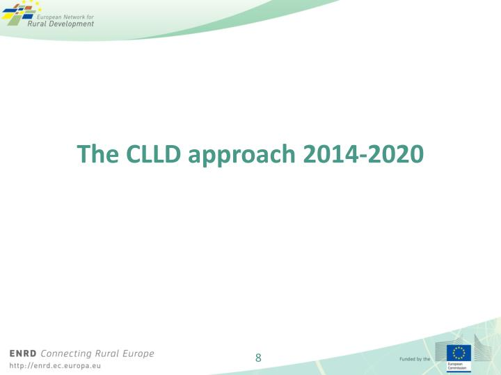 The CLLD approach 2014-2020