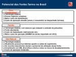 potencial das fontes termo no brasil