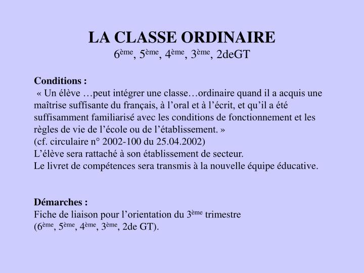 LA CLASSE ORDINAIRE