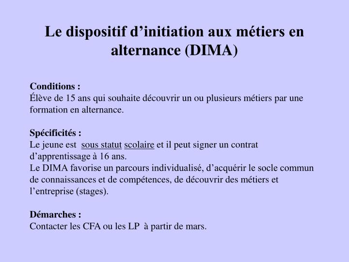 Le dispositif d'initiation aux métiers en alternance (DIMA)