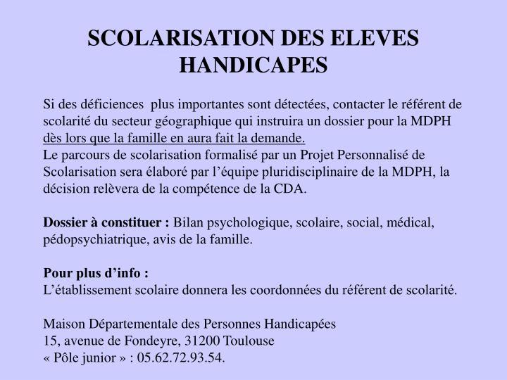SCOLARISATION DES ELEVES HANDICAPES