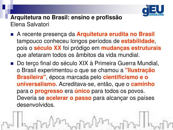 Arquitetura no Brasil: ensino e profissão