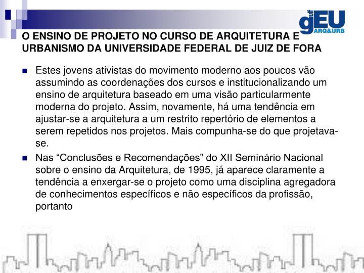O ENSINO DE PROJETO NO CURSO DE ARQUITETURA E URBANISMO DA UNIVERSIDADE FEDERAL DE JUIZ DE FORA