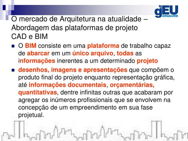 O mercado de Arquitetura na atualidade – Abordagem das plataformas de projeto