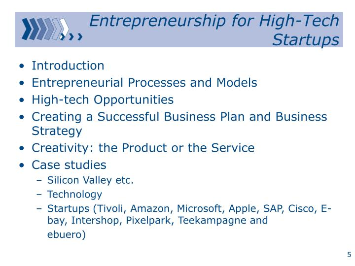 Entrepreneurship for High-Tech Startups