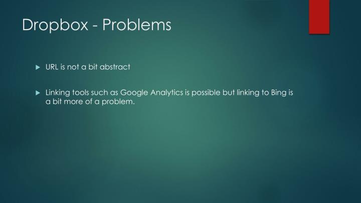Dropbox - Problems