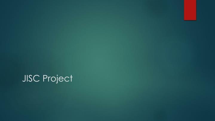 JISC Project