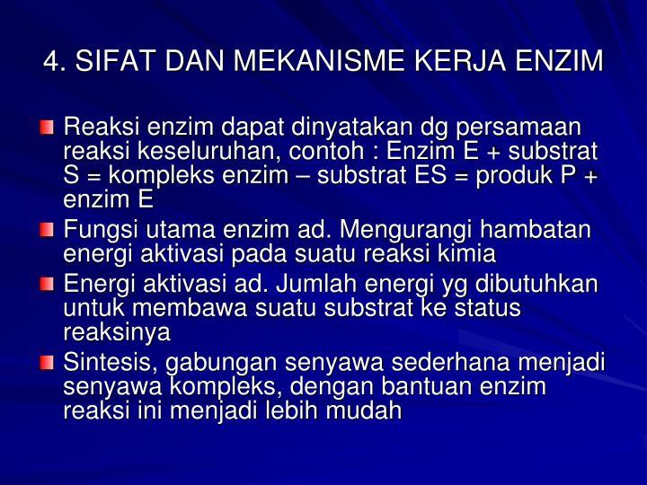 4. SIFAT DAN MEKANISME KERJA ENZIM