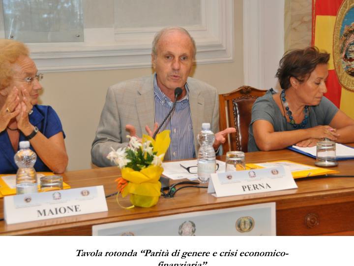 """Tavola rotonda """"Parità di genere e crisi economico-finanziaria"""""""
