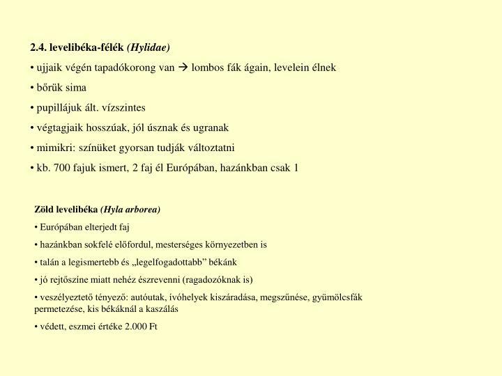 2.4. levelibéka-félék